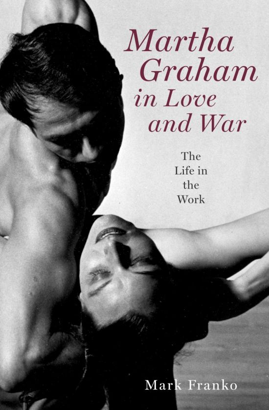 libros  Martha Graham in Love and War: The Life in the Work