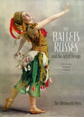 the ballet russes  The Ballets Russes and the Art of Design