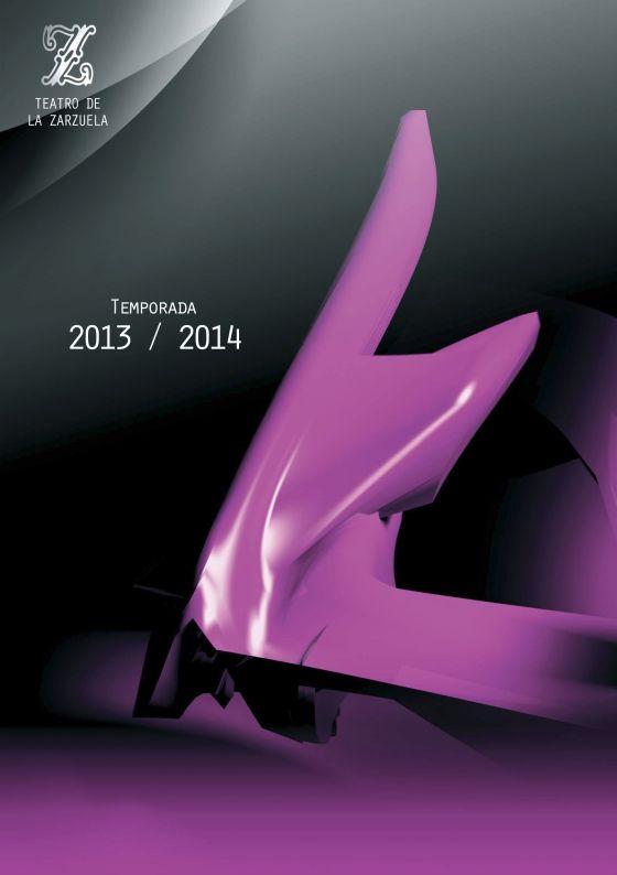 cartelera  Avance de la nueva temporada 2013/14 del Teatro de la Zarzuela