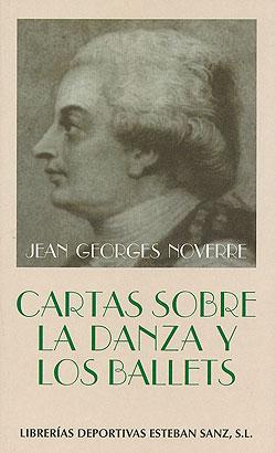 libros  Jean Georges Noverre Cartas sobre la danza y los ballets