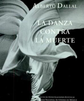 La danza contra la muerte, Alberto Dallal