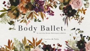 Body Ballet® oficial - La correcta danza clásica para adultos.
