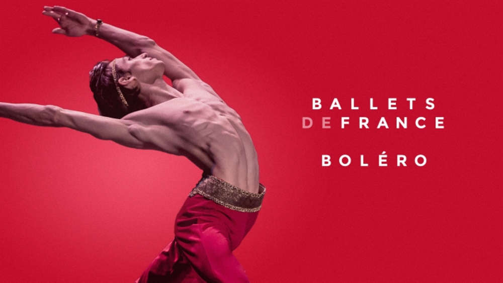 Ballets de France - BOLÉRO