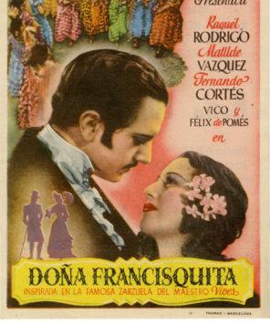 Doña Francisquita, una mujer de zarzuela